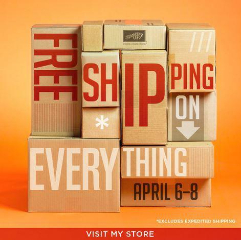 Free shipping april 6-8